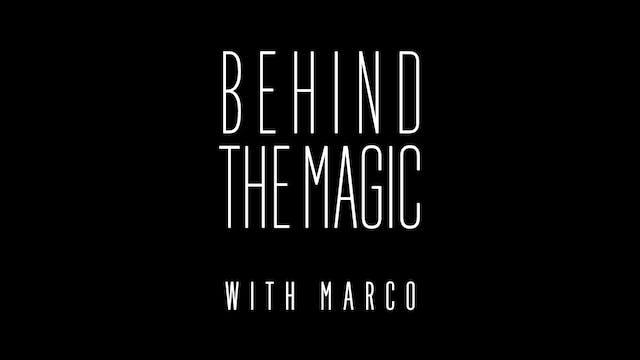 Behind the Magic: Interviews