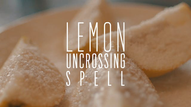 Lemon Uncrossing Spell