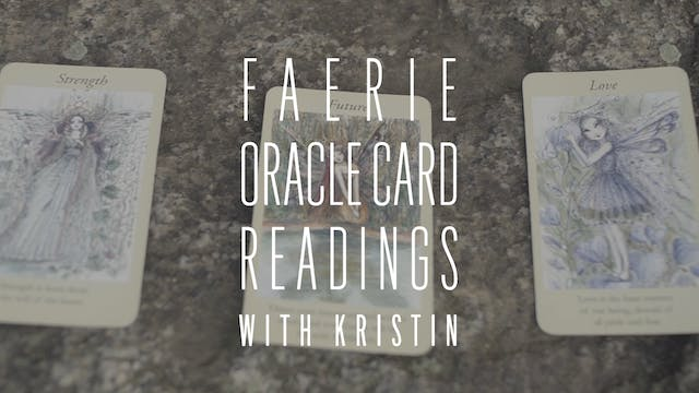 Faerie Oracle Card Reading with Kristin