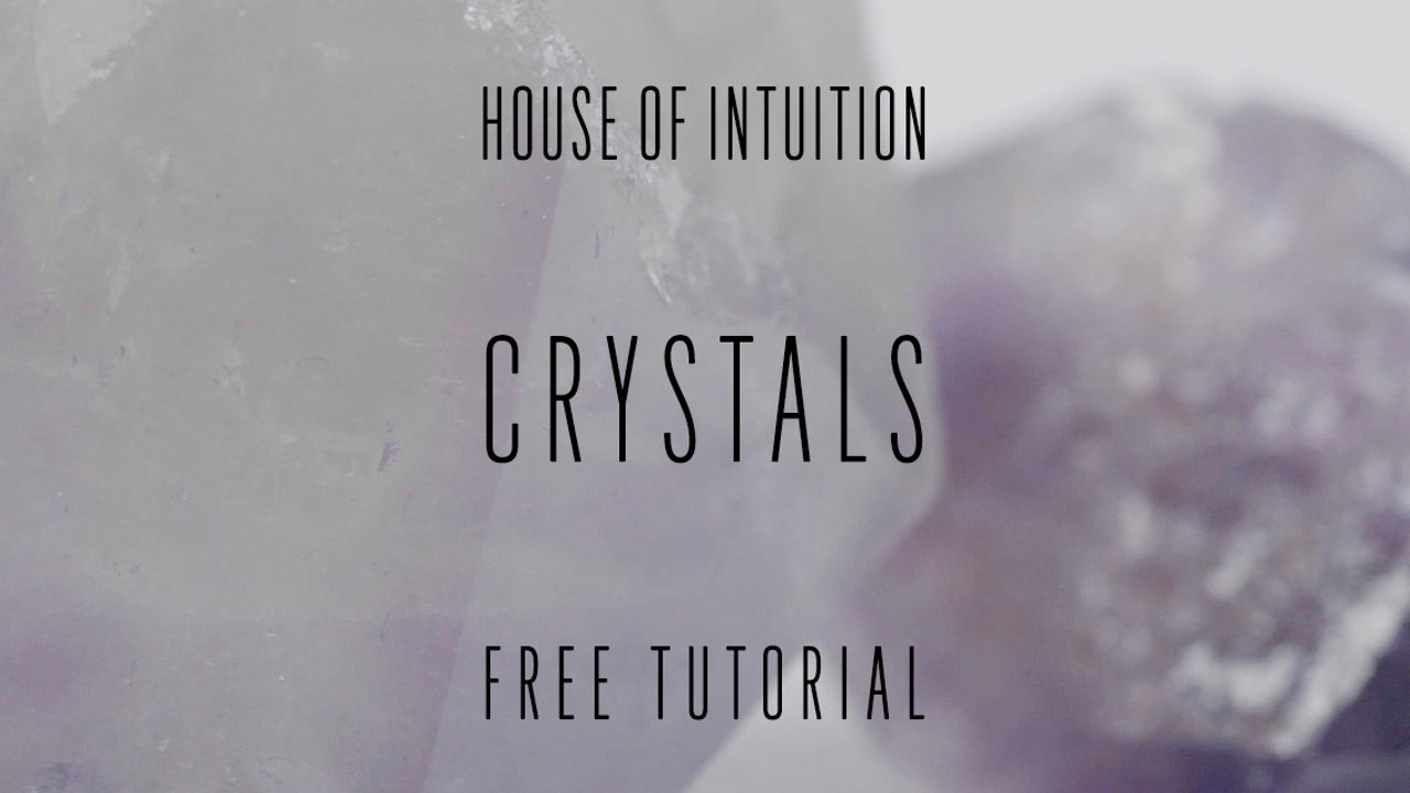 House of Intuition's Crystals