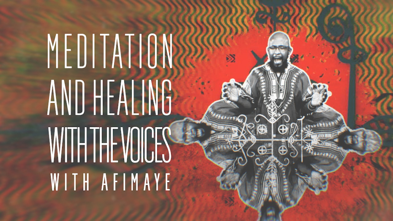 Meditation and Healing with the Voices