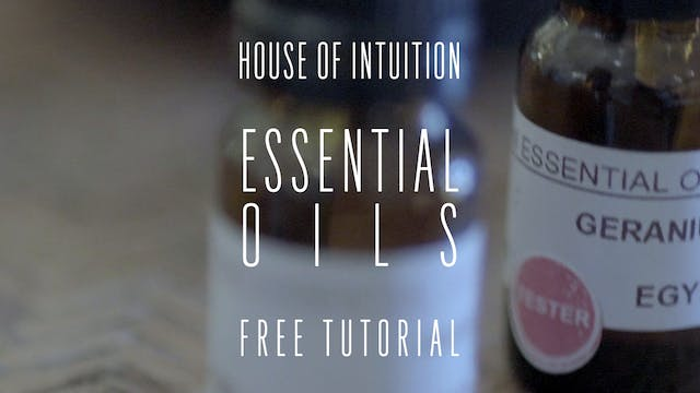 House of Intuition's Essential Oils