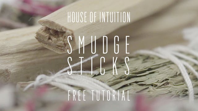 House of Intuition's Smudge Sticks