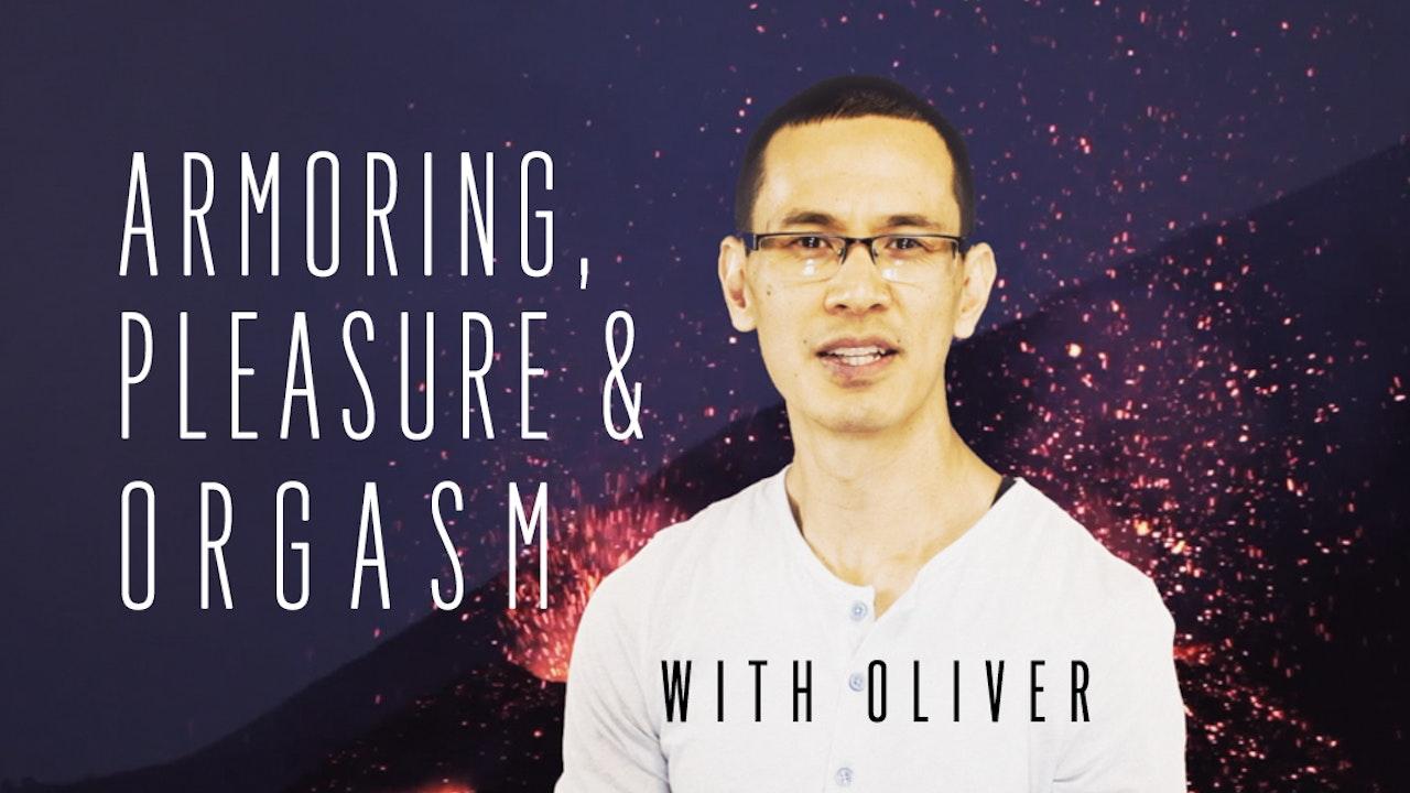 Armoring, Pleasure & Orgasm