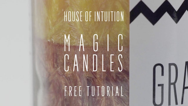 House of Intuition's Magic Candles