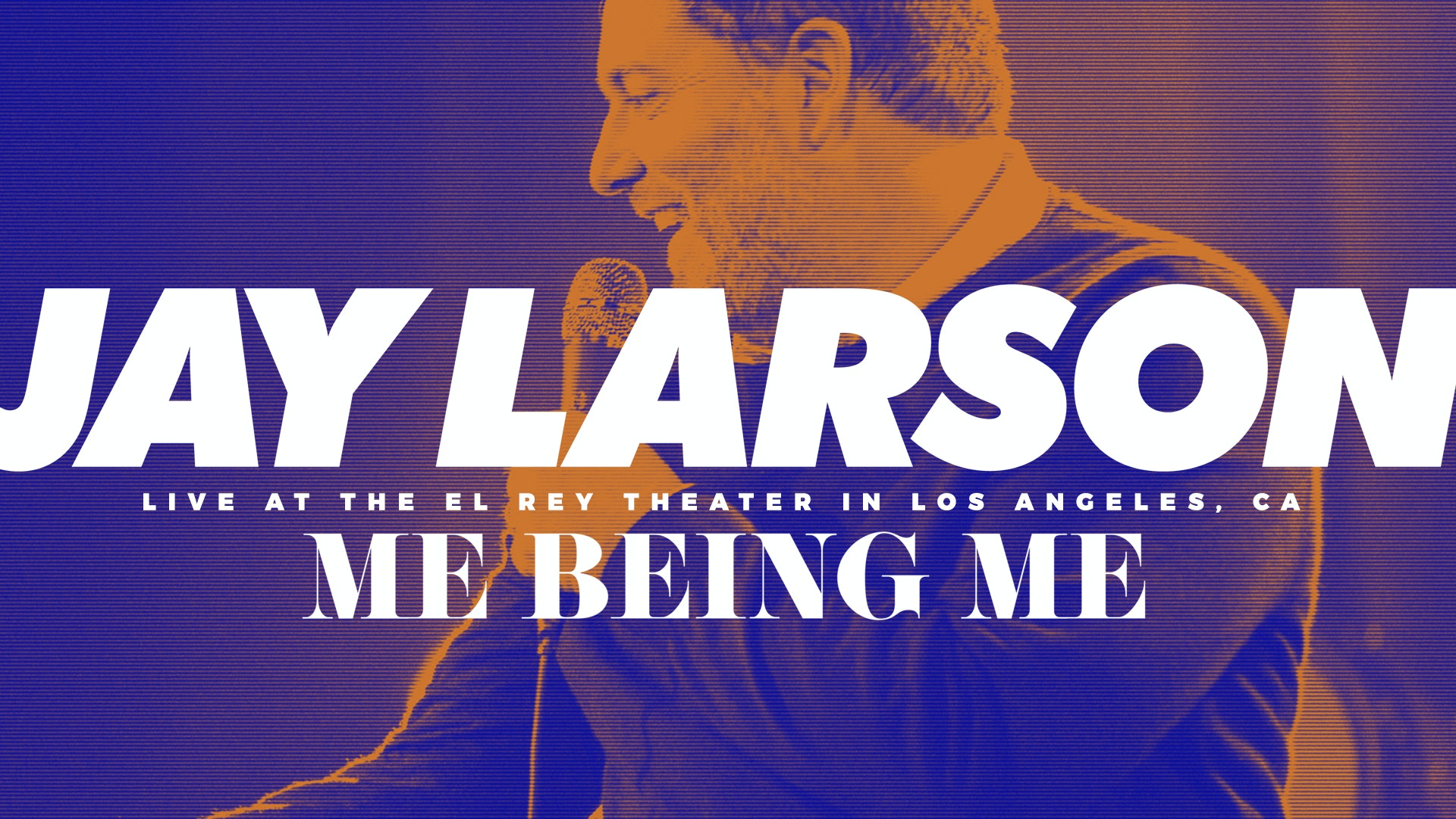 Jay Larson - Me Being Me - Trailer