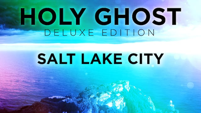 Holy Ghost Deluxe Edition - Salt Lake City