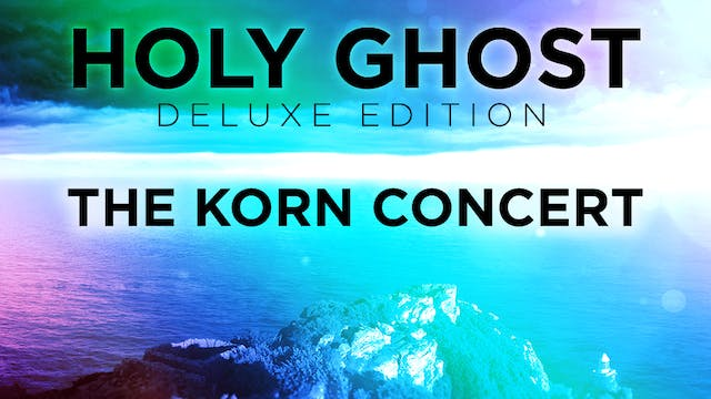 Holy Ghost Deluxe Edition - The Korn Concert