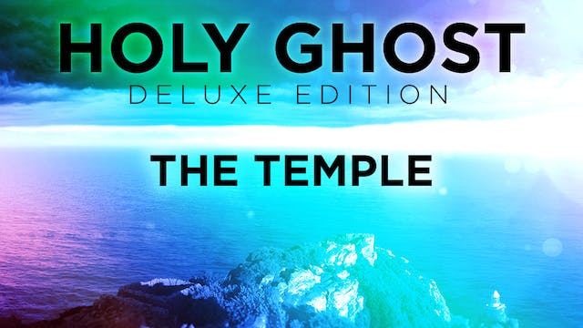 Holy Ghost Deluxe Edition - The Temple