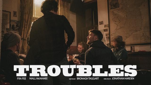 Troubles (2018)