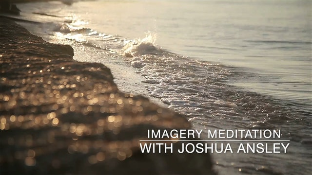 Guided Imagery Meditation: The Heart Chakra with Joshua Ansley