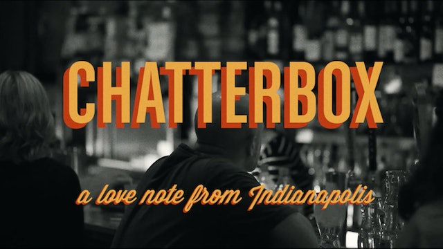 Chatterbox: A Love Note to Indianapolis