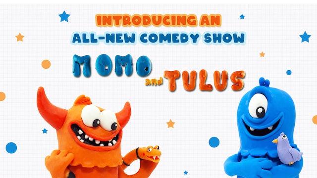Momo and Tulus