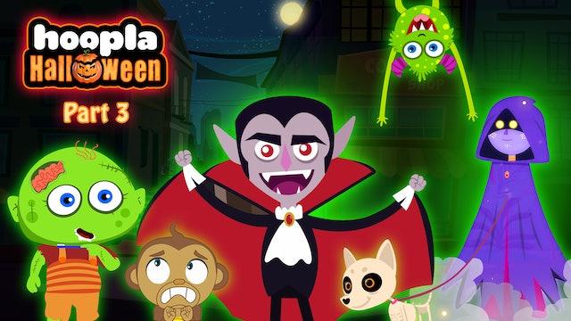 Hoopla Halloween - Part 3