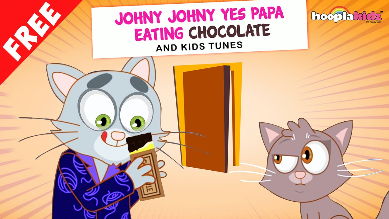 Johny Johny Yes Papa Eating Chocolate - Part 2