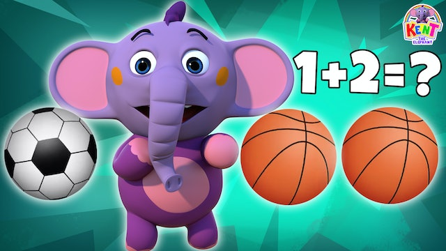 Kent The Elephant - Learn Addition And Clean Your Room With Kent