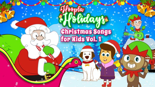 Hoopla Holidays - Christmas Songs for...