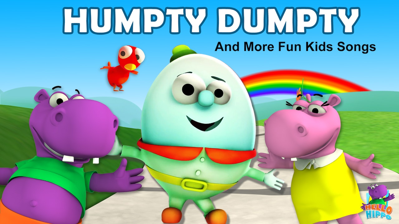 Humpty Dumpty And More Fun Kids Songs by Hello Hippo