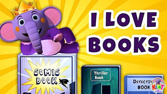 Kent The Elephant - I Love Books