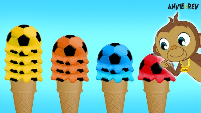 Annie And Ben - Learn Colors And Numbers With Soccer Ice Cream Scoops