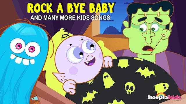 HooplaKidz - Rock A Bye Baby And Many More Kids Songs