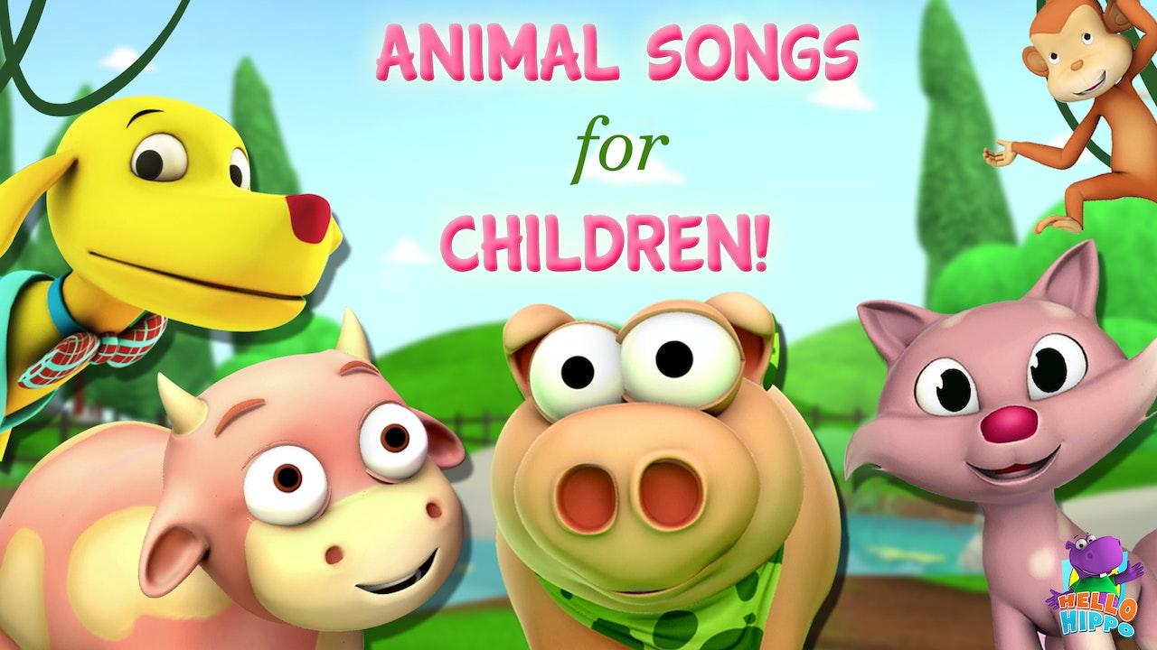Animal Songs for Children!