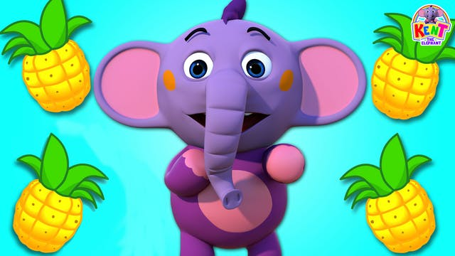 Kent The Elephant - One Pineapple Two...