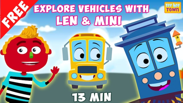 Movie Of The Day - Explore Vehicles with Len & Mini
