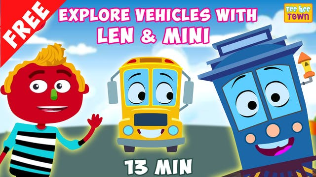 Explore Vehicles with Len & Mini
