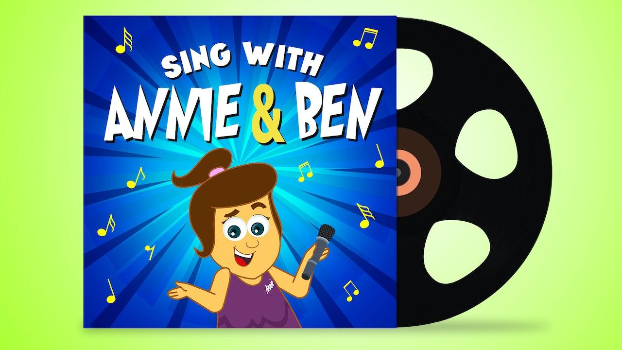 Sing with Annie & Ben