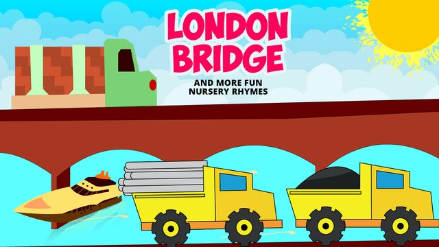 London Bridge And More Fun Nursery Rhymes