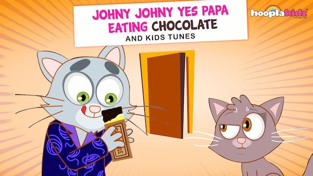 Johny Johny Yes Papa Eating Chocolate - Part 2