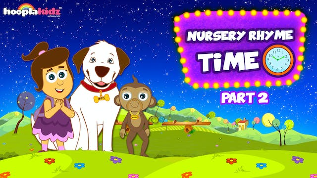 HooplaKidz - Nursery Rhyme Time - Part 2