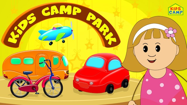 KidsCamp - Vehicles Take Us Everywhere With Elly