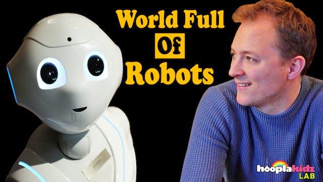 World Full Of Robots