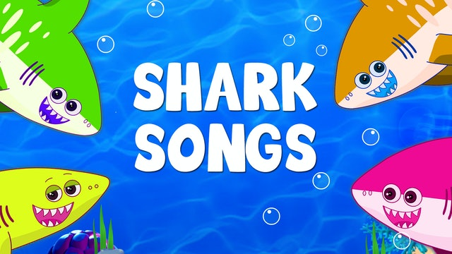 SHARK SONGS (12 Videos)