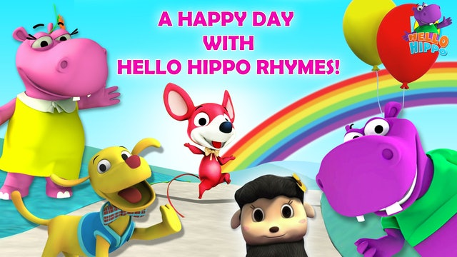 A Happy Day with Hello Hippo Rhymes