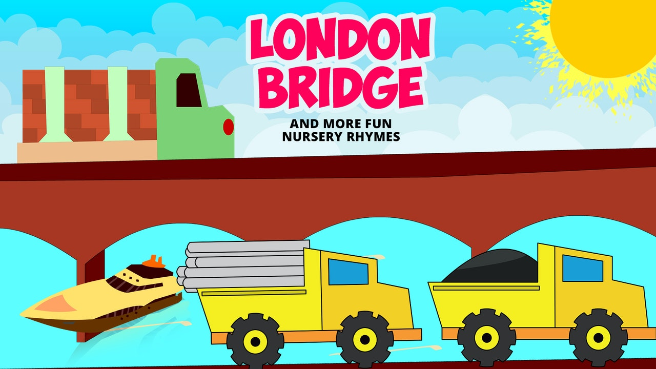 London Bridge & More Fun Nursery Rhymes