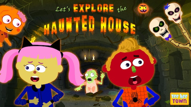 Let's Explore The Haunted House