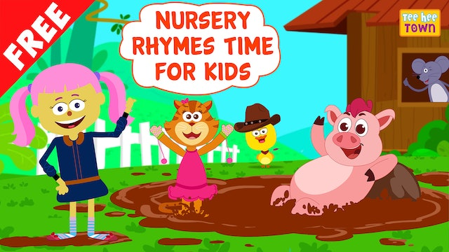 Nursery Rhymes Time For Kids on Teehee Town