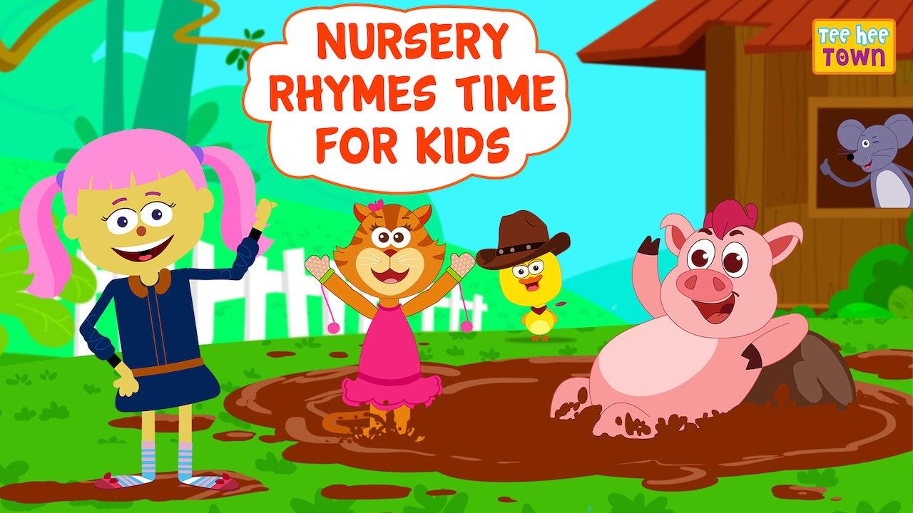 Nursery Rhymes Time For Kids on Teehee Town