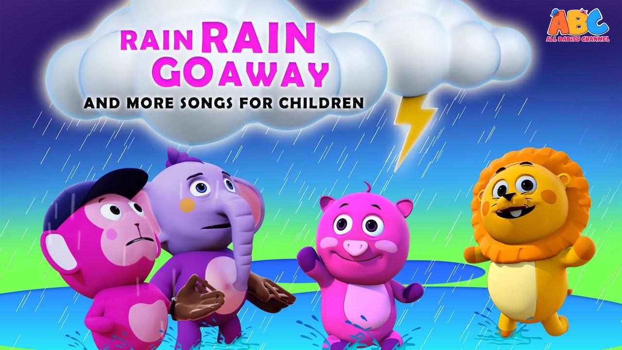 Rain Rain Go Away And More Songs For Children