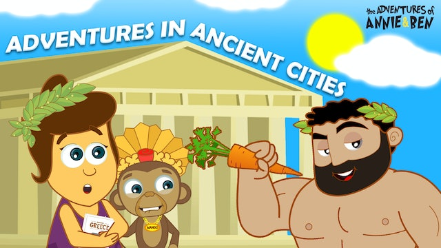 Annie & Ben - Adventures In Ancient Cities