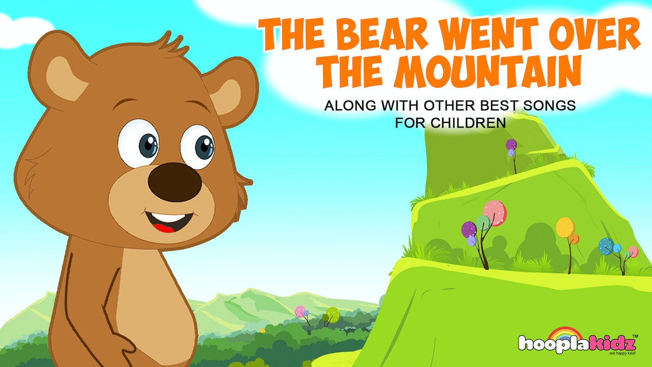 The Bear Went Over The Mountain Along With Other Best songs for Children