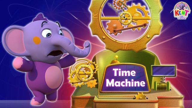 Kent the Elephant - Kent'S Time Machine