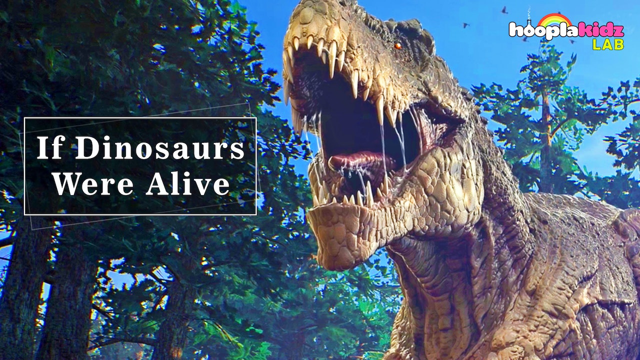 If Dinosaurs Were Alive