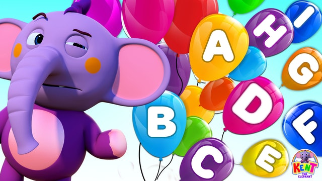 Kent the Elephant - Abc Song With Balloons