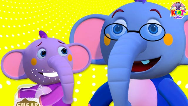 Kent The Elephant - Johny Johny Yes Papa