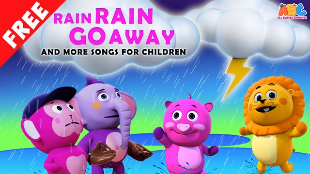 All Babies Channel - Rain Rain Go Away And More Songs For Children
