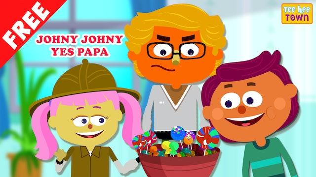Teehee Town - Johny Johny Yes Papa